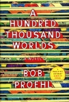 bob-proehl-a-hundred-thousand-worlds